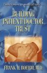 Building Patient/Doctor Trust - Frank H. Boehm