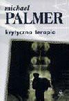 Krytyczna terapia - Michael Palmer
