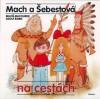 Mach a Šebestová na cestách - Miloš Macourek, Adolf Born