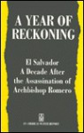 A Year of Reckoning: El Salvador a Decade After the Assassination of Archbishop Romero - Americas Watch Committee