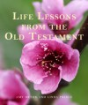 Life Lessons from the Old Testament - Amy Orton, Linda Price