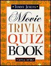Movie trivia quiz book (Trivial truths) - Tommy Jenkins