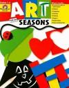 Art for All Seasons: Grades 1-4 - Joy Evans, Jo Ellen Moore
