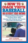How to Coach Youth Baseball So Every Kid Wins - Jeffrey Ourvan, Orlando Cepeda