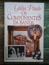 Os Componentes da Banda - Adélia Prado