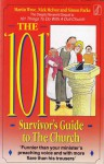 "The "" 101"" Survivor's Guide to the Church - Martin Wroe, Nick Mcivor, Simon Parke"