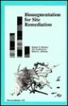 Bioaugmentation for Site Remediation 3 - Robert E. Hinchee