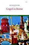 Gogol in Rome - Katia Kapovich
