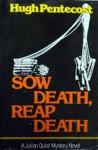 Sow Death, Reap Death - Hugh Pentecost