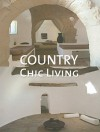 Country Chic Living - Marta Serrats