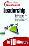Alpha Books Teach Yourself Leardership In 10 Minutes (Alpha Books Teach Yourself In 10 Minutes) - Andrew J. DuBrin