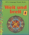 Weit Un Breit 1 - National Textbook Company