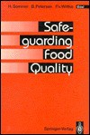 Safeguarding Food Quality - Brigitte Petersen, H. Sommer, P.V. Wittke