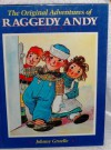 The Original Adventures of Raggedy Andy - Johnny Gruelle