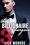 The Billionaire Bargain #3 - Lila Monroe