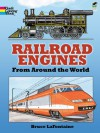 Railroad Engines from Around the World Coloring Book - Bruce Lafontaine