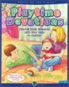 Playtime Devotions (Heritage Builders (Standard)) - Christine Harder Tangvald