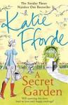 A Secret Garden - Katie Fforde