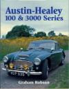 Austin-Healey 100 & 3000 Series - Graham Robson