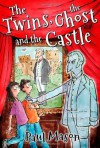 The Twins, the Ghost and the Castle - Paul Mason