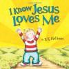 I Know Jesus Loves Me - P. K. Hallinan, P. K. Hallinan