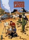 Gringos Locos - Yann, Olivier Schwartz, Fabien Alquier