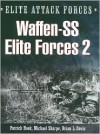 Waffen-SS Elite Forces 2 (Elite Attack Forces Series) - Patrick Hook, Brian Davis, Michael Sharpe