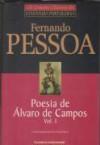Poesia de Álvaro de Campos, vol. I - Fernando Pessoa, Álvaro de Campos