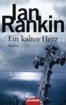 Ein kaltes Herz - Ian Rankin, Ditte Bandini, Giovanni Bandini