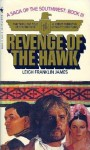 Revenge of the Hawk - Leigh Franklin James