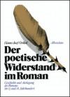 Der poetische Widerstand im Roman - Hanns-Josef Ortheil