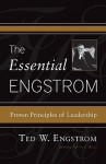 The Essential Engstrom: Proven Principles of Leadership - Theodore Wilhelm Engstrom