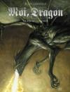 Moi Dragon: La Fin De La Genèse - Juan Giménez