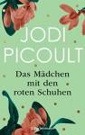 """Das Mädchen mit den roten Schuhen: Eine Kurzgeschichte zum Roman """"Kleine große Schritte"""" - E-Book Only - Jodi Picoult, Elfriede Peschel"""