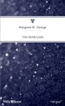 Mills & Boon : The Renegade (Avenging Angels) - Margaret St. George
