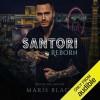 Santori Reborn (Santori Trilogy #2) - Maris Black, J. F. Harding