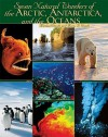 Seven Natural Wonders of the Arctic, Antarctica, and the Oceans - Michael Woods, Mary B. Woods