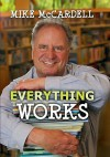 Everything Works - Mike McCardell