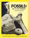 Fossils, Key to the Present: Evolution, Creation - Richard B. Bliss, Duane T. Gish