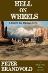 HELL ON WHEELS: Sheriff Ben Stillman Book #8 - Peter Brandvold