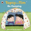 Topsy and Tim: Go Camping (Topsy & Tim) - Jean Adamson, Belinda Worsley