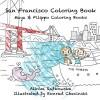 San Francisco Coloring Book (Maya & Filippo) - Alinka Rutkowska, Konrad Checinski
