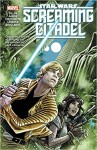 Star Wars: The Screaming Citadel - Salvador Larroca, Jason Aaron, Kieron Gillen, Andrea Broccardo