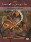 Especially in Jazzy Style, Bk 2: 8 Stylized Solos for Intermediate Pianists - Alfred Publishing Company