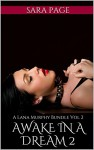 Awake in a Dream 2: A Lana Murphy Bundle Vol 2 - Sara Page