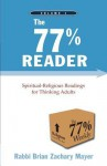 The 77% Reader -- Volume 1 - Brian Zachary Mayer