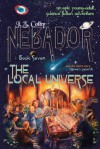 The Local Universe - J.Z. Colby, Shadow Buffalo-walker, Rachael Hedges, Sidney Oster