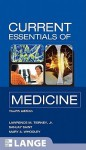 Current Essentials Of Medicine, Fourth Edition (Lange Current Essentials) - Lawrence M. Tierney Jr., Sanjay Saint, Mary A. Whooley