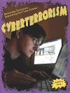 Cyberterrorism (Doomsday Scenarios: Separating Fact From Fiction) - Jacqueline Ching