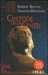 Custode della Genesi - Robert Bauval, Graham Hancock, Lucia Corradini Caspani